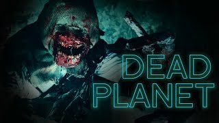 Dead Planet - Sci-fi/Horror Short Fan Film