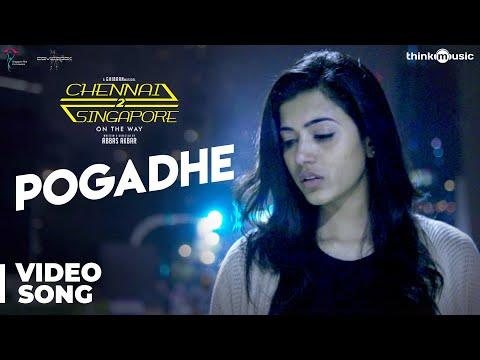 Chennai 2 Singapore Songs | Pogadhe Video Song | Gokul Anand, Anju Kurian | Ghibran