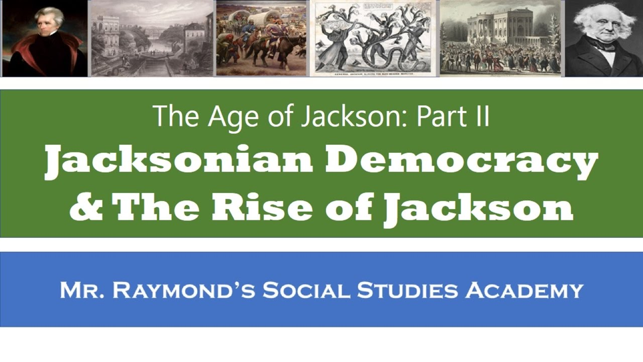 the age of jackson 1829 age of jackson begins the extension of the ballot in the early years of the republic, only white men who owned land were allowed to vote.