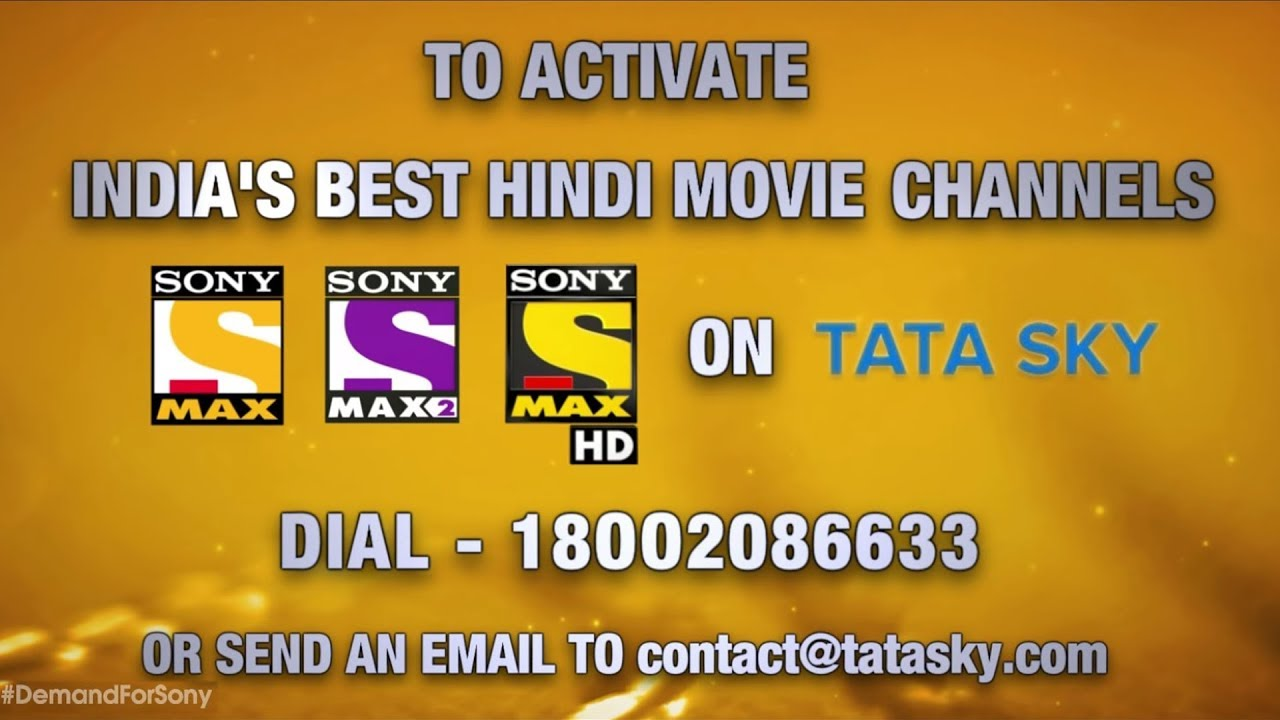 Get Sony Network Channels on Tata Sky | Promo 2 by Sony MAX 2