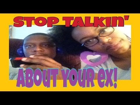 how to stop talking to your ex boyfriend