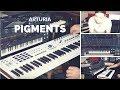 ARTURIA PIGMENTS - Recenzja
