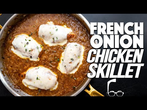 THE FRENCH ONION CHICKEN SKILLET | SAM THE COOKING GUY