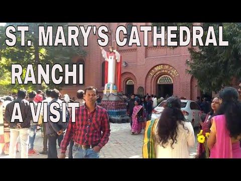 St. Mary's cathedral Ranchi- A visit (Ranchi vlog-1)
