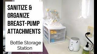 Sanitize Breast Pump Attachments, Bottles, and Storage Organization
