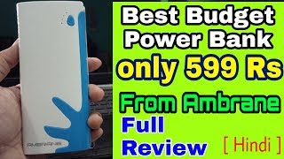 Budget Power Bank only 600 rs Ambrane P1122 10000 Mah Full Review