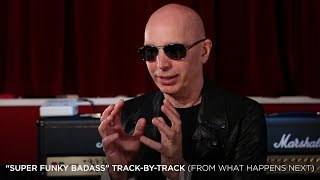 "Joe Satriani - ""Super Funky Badass"" (#10 What Happens Next Track-By-Track)"