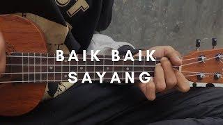 BAIK BAIK SAYANG - Wali (lirik & chord) | Cover Ukulele by Alvin Sanjaya
