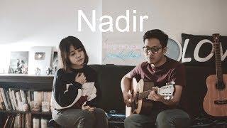 Download lagu NADIR - FIERSA BESARI Cover by Ingrid Tamara feat Dewangga Elsandro