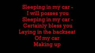 The lyrics for Sleeping in my car by Roxette.