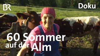 Mit 78 Jahren noch immer auf die Alm: Elisabeth Meßner | Zwischen Spessart und Karwendel | Doku | BR
