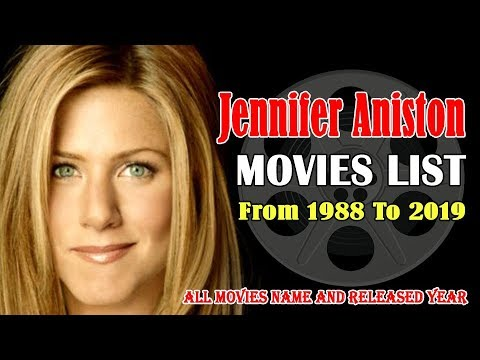 Jennifer Aniston Movies List 1988-2019 | Global Celebrity ...