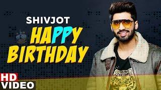 Birthday Wish   Shivjot   Birthday Special   Latest Punjabi Songs 2019   Speed Records