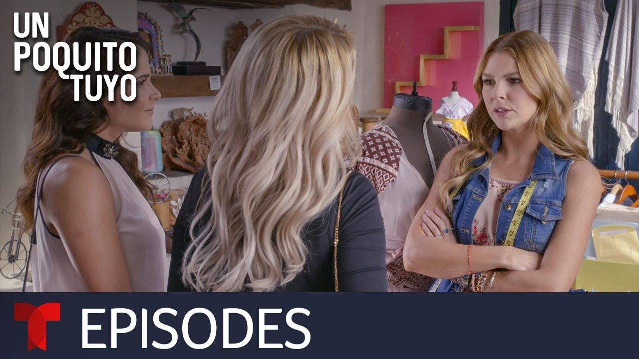 Download Un Poquito Tuyo | Episode 3 | Telemundo English