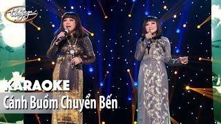 Karaoke | Cánh Buồm Chuyển Bến (Hoàng Oanh & Hương Lan)