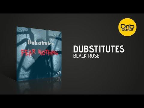 Dubstitutes - Black Rose [NexGen Music]
