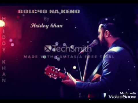 Bolcho Na Keno_Hridoy Khan_ New Album ''2018''