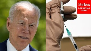 White House Responds To Biden's July 4th Vaccination Goal Getting Hit A Month Late