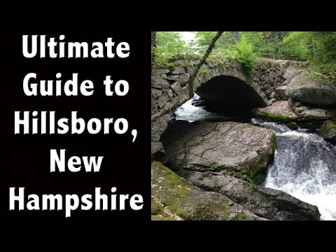 Ultimate Tour of Hillsboro - New Hampshire Tourism Guide