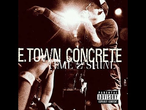 E. Town Concrete - Time 2 Shine (1998) (Full Album)