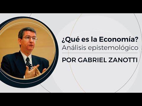 ¿Qué es la Economía? - Análisis Epistemológico   Prof: Gabriel Zanotti - (1/10)