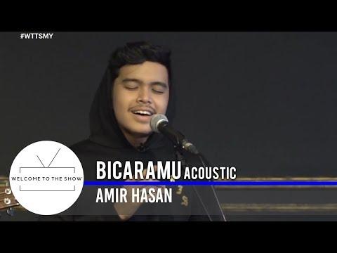 #WTTSMY | Amir Hasan - Bicaramu (Acoustic)