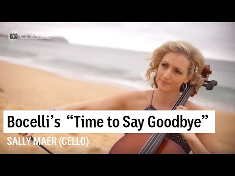 'Time to Say Goodbye' - beautifully arranged for cello and orchestra