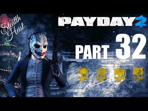 PAYDAY 2! - Gameplay/Walkthrough - Part 32 - Sneaking The First World Bank!