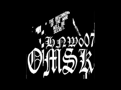 OMSK HNW007_a (HARSH NOISE / DRONE WALL)
