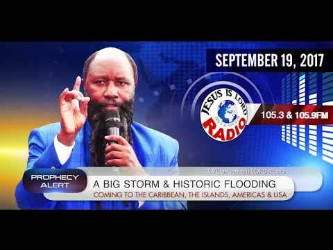 A BIG STORM & HISTORIC FLOODING COMING TO THE CARIBBEAN, THE ISLANDS, THE AMERICAS - DR. OWOUR