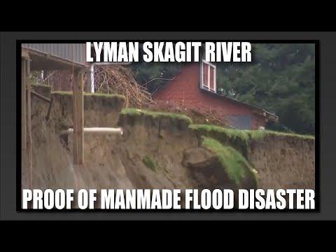 Lyman Skagit River: Manmade Flood Disaster