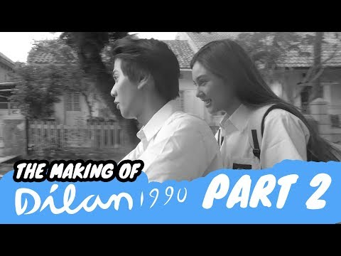 The Making Of DILAN 1990 | Sebuah Proses Panjang - Part 2
