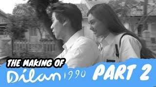 Video The Making Of DILAN 1990 | Sebuah Proses Panjang - Part 2 download MP3, 3GP, MP4, WEBM, AVI, FLV Agustus 2018