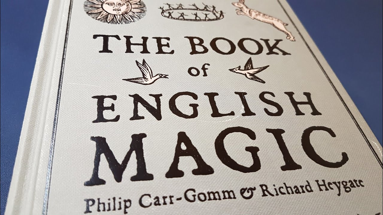 The Book of English Magic by P. Carr-Gomm & R. Heygate - Esoteric Book Review