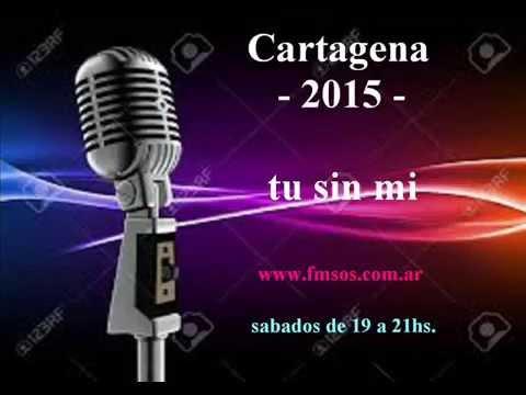 tu sin mi   cartagena 2015