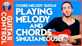 Chord Melody Guitar - Playing Melody and Chords Simultaneously Mp3