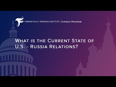 What is the Current State of U.S.-Russia Relations?