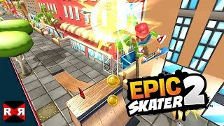 Epic Skater 2 - STREET 1-5 - iOS / Android Gameplay
