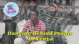 Dancing Behind People in Kenya   Meir Kay Style thumbnail