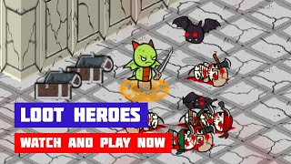 Loot Heroes · Game · Gameplay
