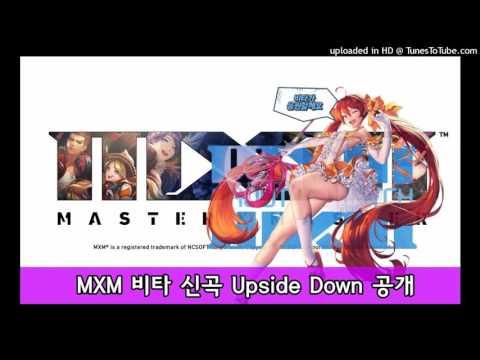 MXM - In-Game Upside Down Song