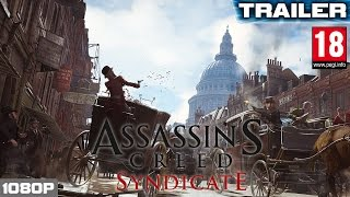 assassins creed syndicate commented walkthrough trailer e3 2015   pegi 18 pc xbox one ps4