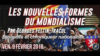 [LYON] Les nouvelles formes du mondialisme - Georges Feltin-Tracol