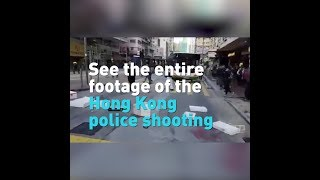 See the entire footage of the Hong Kong police shooting