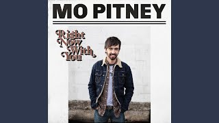Mo Pitney Right Now With You