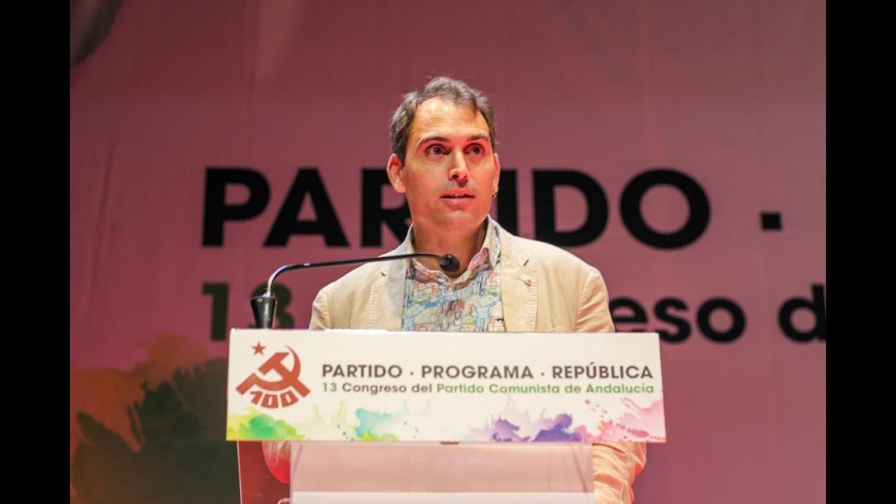 🔻 El papel transformador del PCA es fundamental para IU y toda la izquierda andaluza   Toni Valero