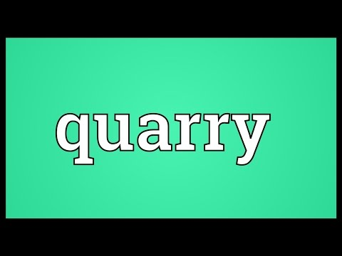 Quarry Meaning