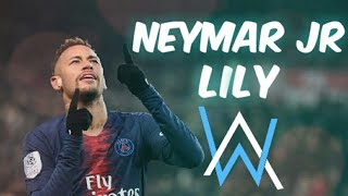 Neymar JR • Lily ~ Alan Walker ~ Skills & Goals | HD