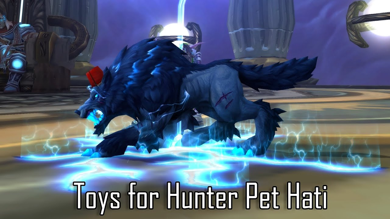 Toys for Hunter Pet Hati in Patch 8 1 5