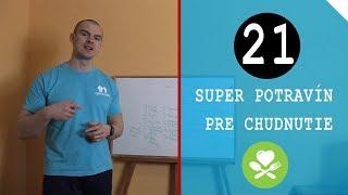 21 Super potravín pre chudnutie